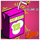 Pop Juice Sounds of The Street Vol, 22 by Various Artists