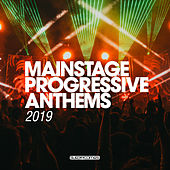 Mainstage Progressive Anthems 2019 - EP von Various Artists