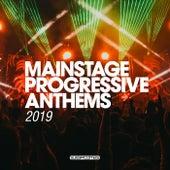 Mainstage Progressive Anthems 2019 - EP de Various Artists