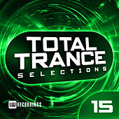 Total Trance Selections, Vol. 15 - EP von Various Artists