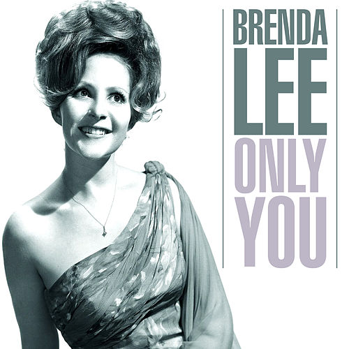 Only You by Brenda Lee