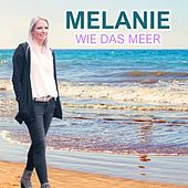 Wie das Meer (Radio Edit) by Melanie
