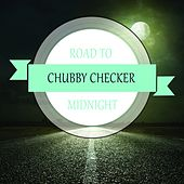 Road To Midnight de Chubby Checker