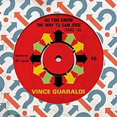 Do You Know the Way to San Jose (Take 15) de Vince Guaraldi