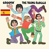 Groovin' (Spanish Version) van The Young Rascals