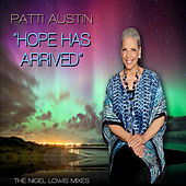 Hope Has Arrived (The Nigel Lowis Mixes) by Patti Austin