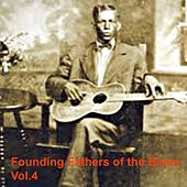 Founding Fathers of the Blues, Vol.4 de Various Artists