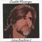 Letras Brasileiras 2 de Oswaldo Montenegro