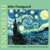 Encores II by John Damgaard