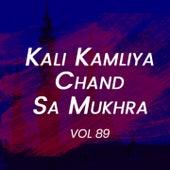 Kali Kamliya Chand Sa Mukhra Album 89 by Nusrat Fateh Ali Khan