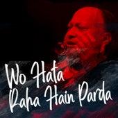 Woh Hata Rahe Hain Parda by Nusrat Fateh Ali Khan