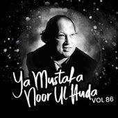 Ya Mustafa Noor Ul Huda Album 86 de Nusrat Fateh Ali Khan