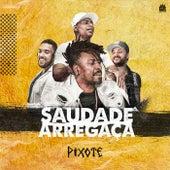 Saudade Arregaça by Pixote
