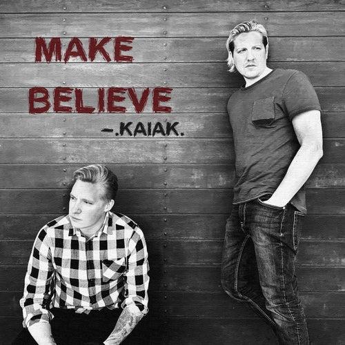 Make Believe von Kaiak