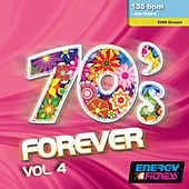 70's Forever Vol. 4 (Mixed Compilation for Fitness & Workout - 135 BPM - 32 Count - Ideal for Mid-Tempo) by Various Artists