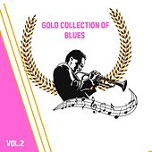 Gold Collection of Blues, Vol. 2 de Various Artists