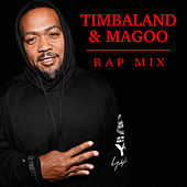 Timbaland & Magoo Rap Mix by Various Artists