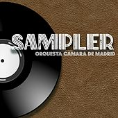 Sampler by Orquesta De Camara De Madrid