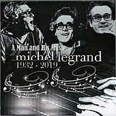 A Man and His Music (Michel Legrand / 1932 - 2019) von Michel Legrand