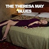 The Theresa May Blues by Various Artists