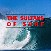 The Sultans of Surf by Jan & Dean