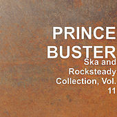 Ska and Rocksteady Collection, Vol. 11 by Prince Buster