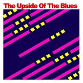 The Upside of the Blues by Various Artists