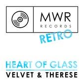 Heart Of Glass by Velvet
