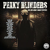 Peaky Blinders - The Red Right Hand Playlist von Various Artists