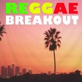 Reggae Breakout by Various Artists