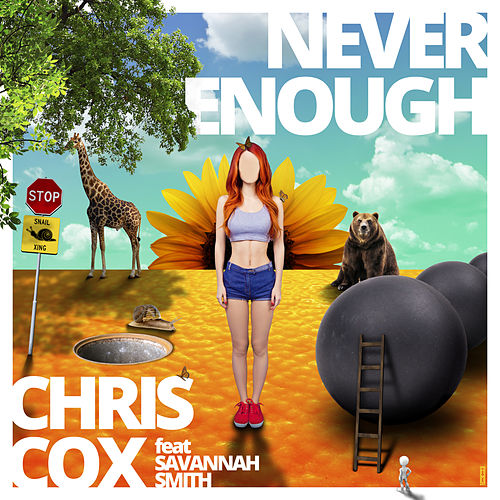Never Enough by Chris Cox