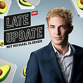 Guacamole - Late Update von Michael Elsener