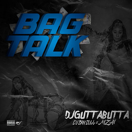 Bag Talk by Cuban Doll