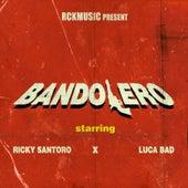 Bandolero de Ricky Santoro