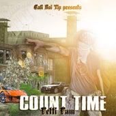 Count Time - EP von Fetti Fam