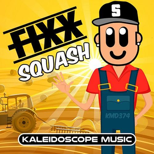 Squash by DJ Fixx