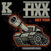 Get You! by DJ Fixx
