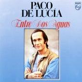 Entre Dos Aguas de Paco de Lucia