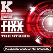 The Sticks by DJ Fixx