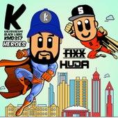 Heroes by DJ Fixx