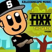 The Walk by DJ Fixx