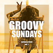Groovy Sundays, Vol. 2 - EP by Various Artists