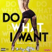 Do What I Want (feat. Nauti V) by Bonnie B