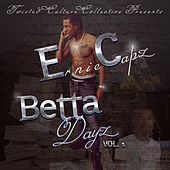Betta Dayz, Vol. 1 by Ernie Capz
