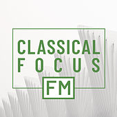 Classical Focus FM di Various Artists