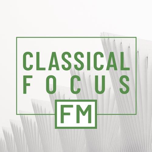 Classical Focus FM van Various Artists