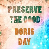 Preserve The Good di Doris Day