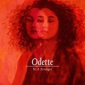 To A Stranger by Odette