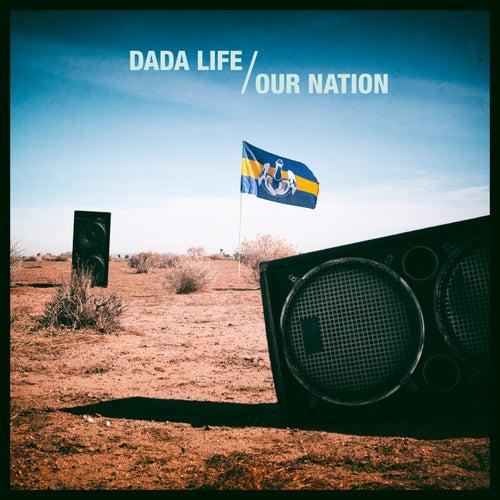 Our Nation (Remixes) de Dada Life