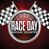 Race Day Rockin' Country de Various Artists
